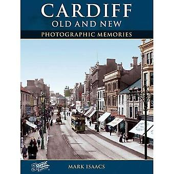 Francis Frith's Cardiff Old and New (Photographic Memories S.)