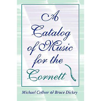 Un catálogo de música para el Cornett por Collver & Michael