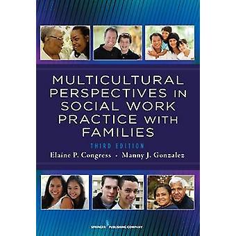 Perspective multiculturelle dans la pratique du travail Social auprès des familles 3e édition par Congrès & Elaine