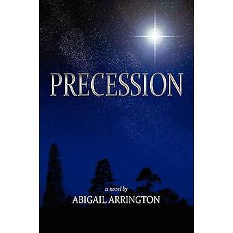 Presesjon av Arrington & Abigail
