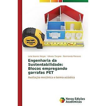 Engenharia da Sustentabilidade Blocos Empregando Garrafas PET von Soares Viegas Leila