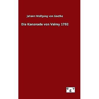 Mueren Kanonade von Valmy 1792 por Goethe y Johann Wolfgang von