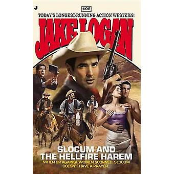 Slocum and the Hellfire Harem by Jake Logan - 9780515151220 Book