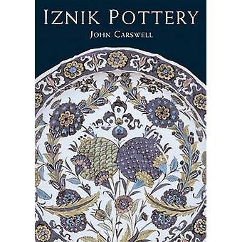 Iznik Pottery by John Carswell - 9781566566575 Book