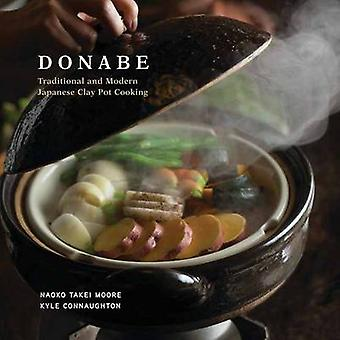 Donabe - Traditional and Modern Japanese Clay Pot Cooking by Naoko Tak