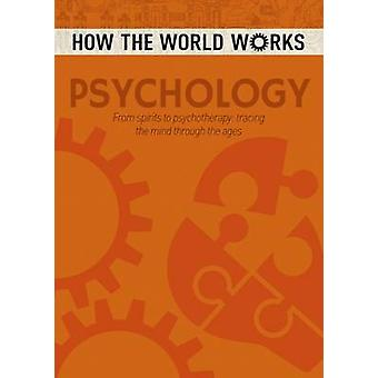 How the World Works - Psychology by Anne Rooney - 9781784286668 Book