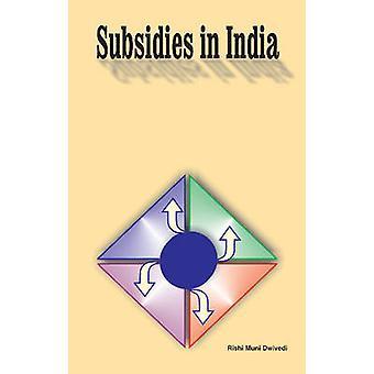 Subsidies in India by Rishi Muni Dwivedi - 9788177081176 Book