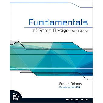Fundamentals of Game Design (3rd Revised edition) by Ernest Adams - 9