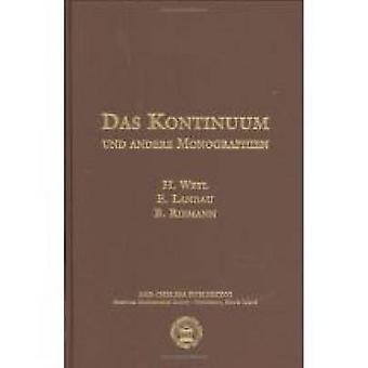 Das Kontinuum Und Andere Monographien by Hermann Weyl - Edmund Landau