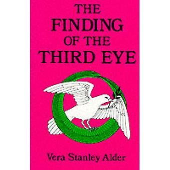 The Finding of the Third Eye by Vera S Alder