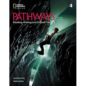 Pathways Reading Writing and Critical Thinking 4 by Blass & Laurie IndependentVargo & Mari