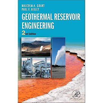 Geothermal Reservoir Engineering Revised by Grant & Malcolm Alister