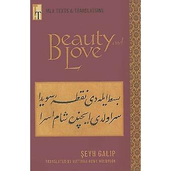 Beauty and Love by Victoria Rowe Holbrook - 9780873529341 Book