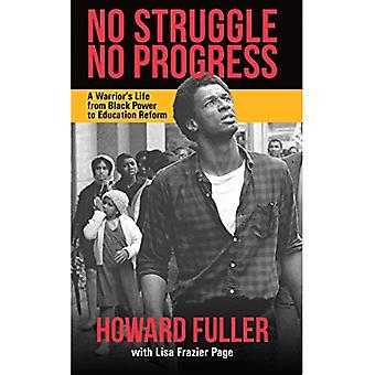 No Struggle, No Progress: A Warrior's Life from Black Power to Education Reform