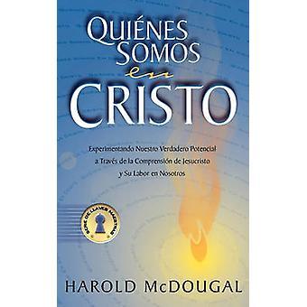 Quienes somos en Cristo by McDougal & Harold