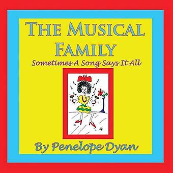 The Musical FamilySometimes a Song Says It All by Dyan & Penelope