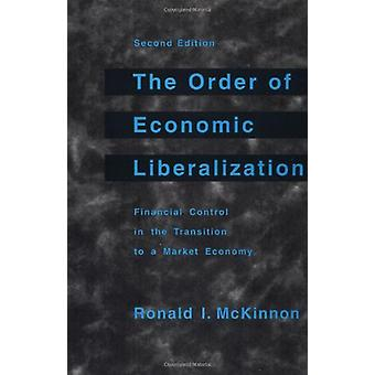 The Order of Economic Liberalization - Financial Control in the Transi