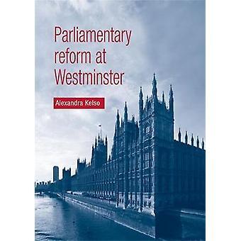 Parlamentarisk reform i Westminster av Alexandra Kelso