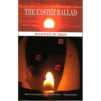 The Easter Ballad by Burke & Martin