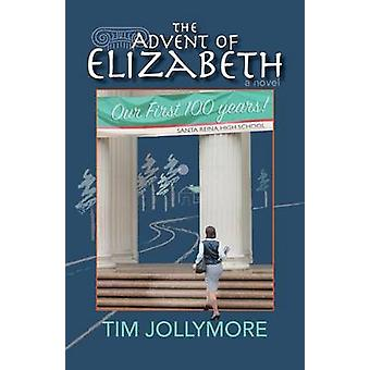 The Advent of Elizabeth by Jollymore & Tim