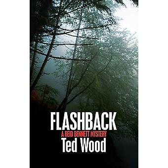 Flashback by Wood & Ted