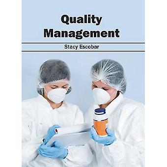 Quality Management by Escobar & Stacy