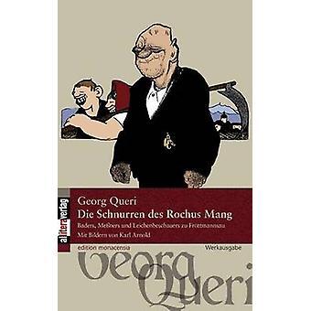 Die Schnurren des Rochus Mang by Queri & Georg