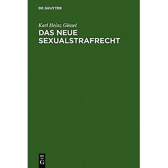 Das neue Sexualstrafrecht by Gssel & Karl Heinz