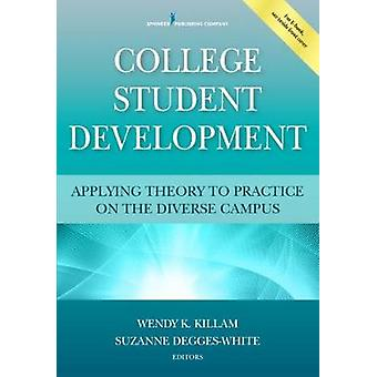 College Student Development - Applying Theory to Practice on the Diver