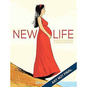 New Life by Yannick Marchat - 9781594657566 Book