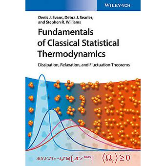 Fundamentals of Classical Statistical Thermodynamics - Dissipation - R