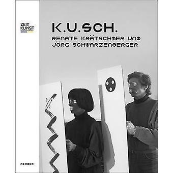 K.U.Sch. - Renate Kratschmer and Jorg Schwarzenberger by Alexandra Sch