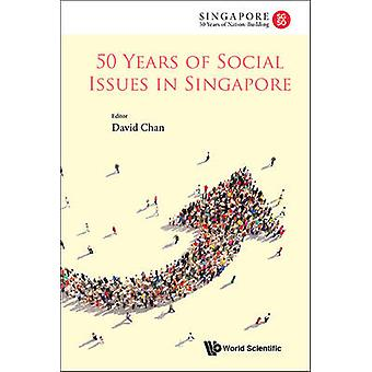 50 Years of Social Issues in Singapore by David Chan - Tharman Shanmu