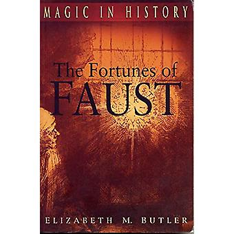 The Fortunes of Faust by Elizabeth M. Butler - 9780271030111 Book