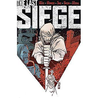The Last Siege by Landry Q. Walker - 9781534310513 Book