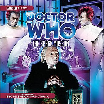 Doctor Who The Space Museum TV Soundtr by Glyn Jones & Read by Full Cast & Read by Maureen O Brien & Read by William Hartnell