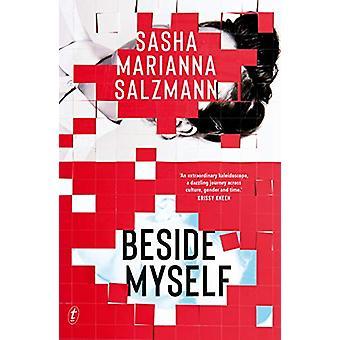 Beside Myself by Sasha Marianna Salzmann - 9781911231257 Book
