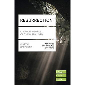 Resurrection (Lifebuilder Study Guides) - Leben als Menschen des Aufstiegs