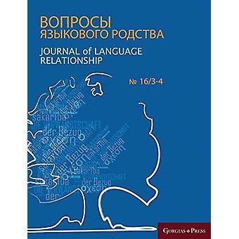 Journal of Language Relationship 16/3-4 by Vladimir Dybo - 9781463240