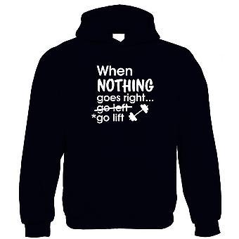 Wenn nichts richtig geht, Go Lift Hoodie - Gym Workout Gewichte laufen Gesundheit