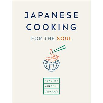 Japanese Cooking for the Soul by Hana Group UK Limited