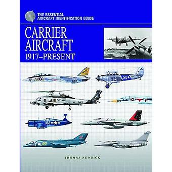 Carrier Aircraft by Newdick & Thomas