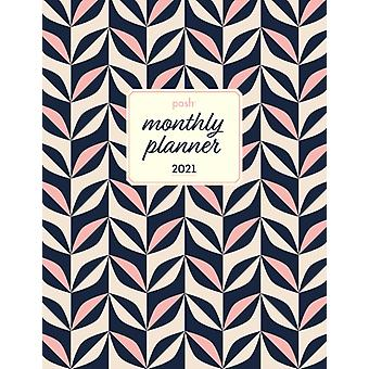 Posh 2021 Large Monthly Planner Calendar by Andrews McMeel Publishing