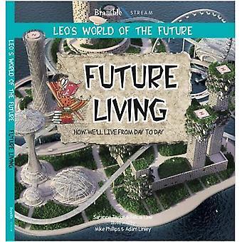 Future Living (Leo's World of the Future)