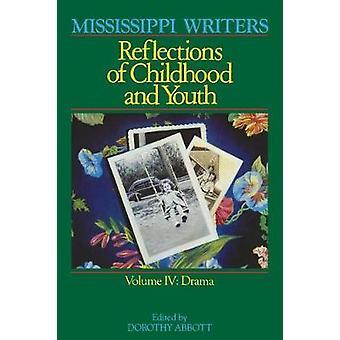 Mississippi Writers - Lapsuuden ja nuoruuden heijastukset - Volume IV b