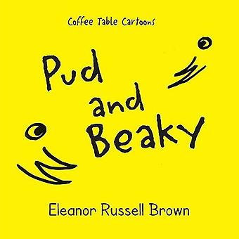 Pud and Beaky by Eleanor Russell Brown - 9781614933984 Book