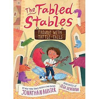 Trouble with TattleTails The Fables Stables Book 2 The Fabled Stables
