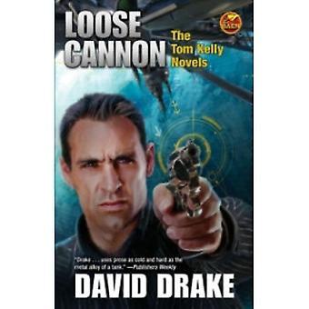 David Draken Loose Cannon (Kirja, 2012)