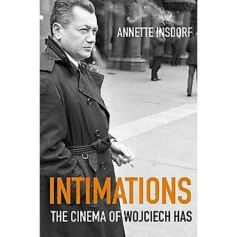 Intimations by Insdorf & Annette