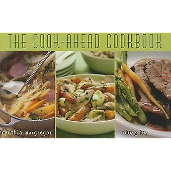 The CookAhead Cookbook by MacGregor & Cynthia